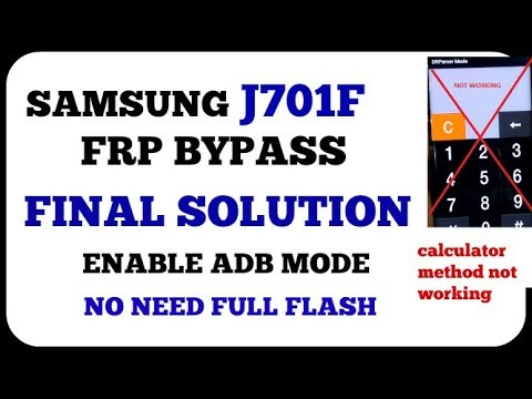 Samsung j701f frp unlock 7 0 new solution without box