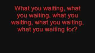 Gwen Stefani-What You Waiting for Lyrics
