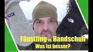 Handschuh oder Fäustling? Outdoor Ausrüstung im Winter.