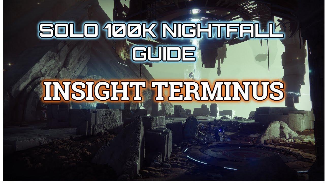 Destiny 2 Solo 100K Nightfall Guide: Insight Terminus (Jokers Wild)