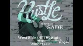 """D James Ft Sade - Hustle """"West Side Of The State Mixtape"""" Mp3"""