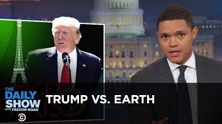 Trump Tells Earth to Go F**k Itself: The Daily Show thumbnail