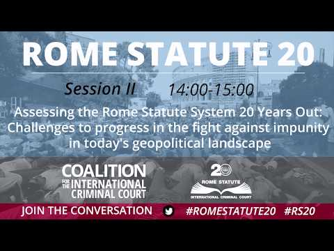 Rome Statute 20, Interactive Forums / Session II - Assessing the impact of the RS 20 years out
