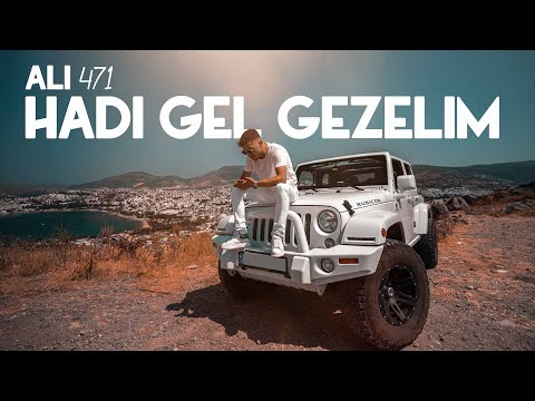 Ali471 - Hadi Gel Gezelim (Official Video)