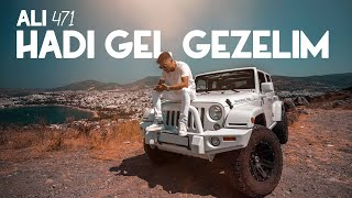 Ali471 - Hadi Gel Gezelim (Video)