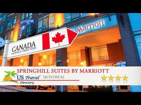 SpringHill Suites By Marriott Vieux-Montréal / Old Montreal - Montréal Hotels, Canada