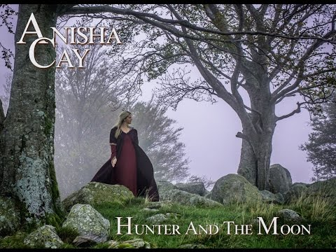 Anisha Cay - Hunter and the moon