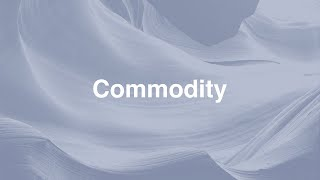 Explore by Commodity
