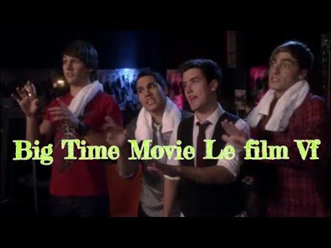 Big Time Movie Le Film Vf