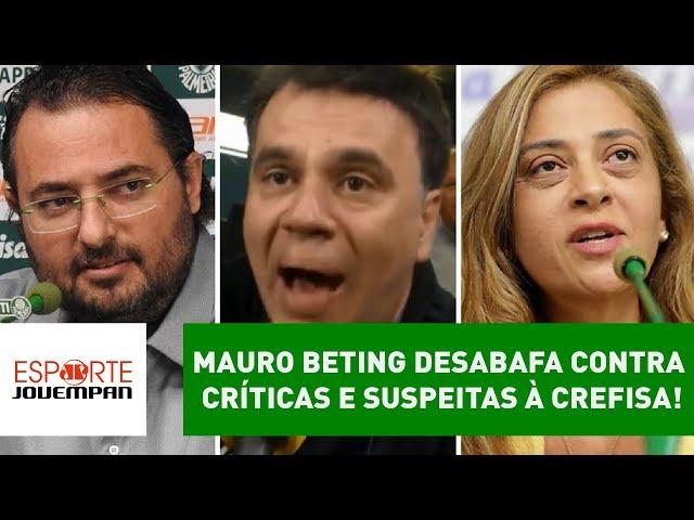 Mauro Beting DESABAFA contra quem suspeita da CREFISA!
