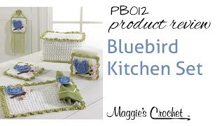Bluebird Kitchen Crochet Pattern Set Product Review PB012