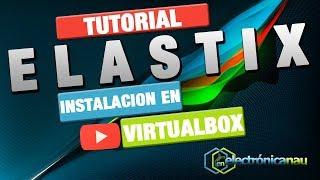 Elastix : 01 Configuración e Instalación en Virtual Box