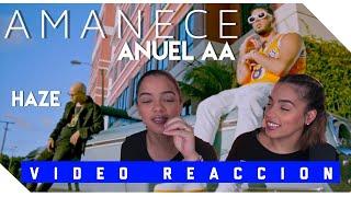 Amanece - Anuel Aa X Haze  Just Vlogging Reaccion