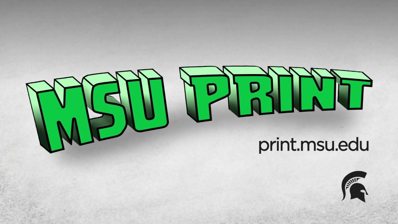 Technology at MSU - Printing | Michigan State University