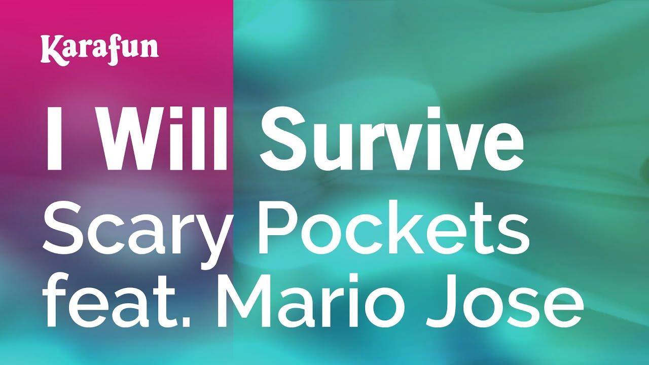 Karaoke I Will Survive Scary Pockets Feat Mario Jose Youtube