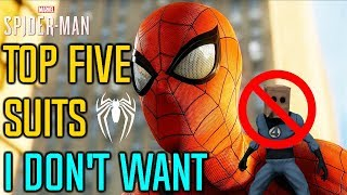 Top 5 Suits I DON'T WANT in Spider-Man PS4