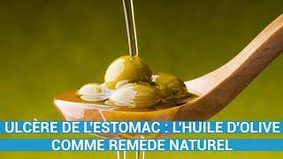 ULCÈRE DE L'ESTOMAC : L'HUILE D'OLIVE COMME REMÈDE NATUREL-remede naturel c0ns3ils