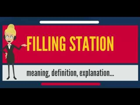 What is FILLING STATION? What does FILLING STATION mean? FILLING STATION meaning & explanation