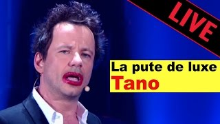 Tano - La Pute de luxe / live dans les Années Bonheur
