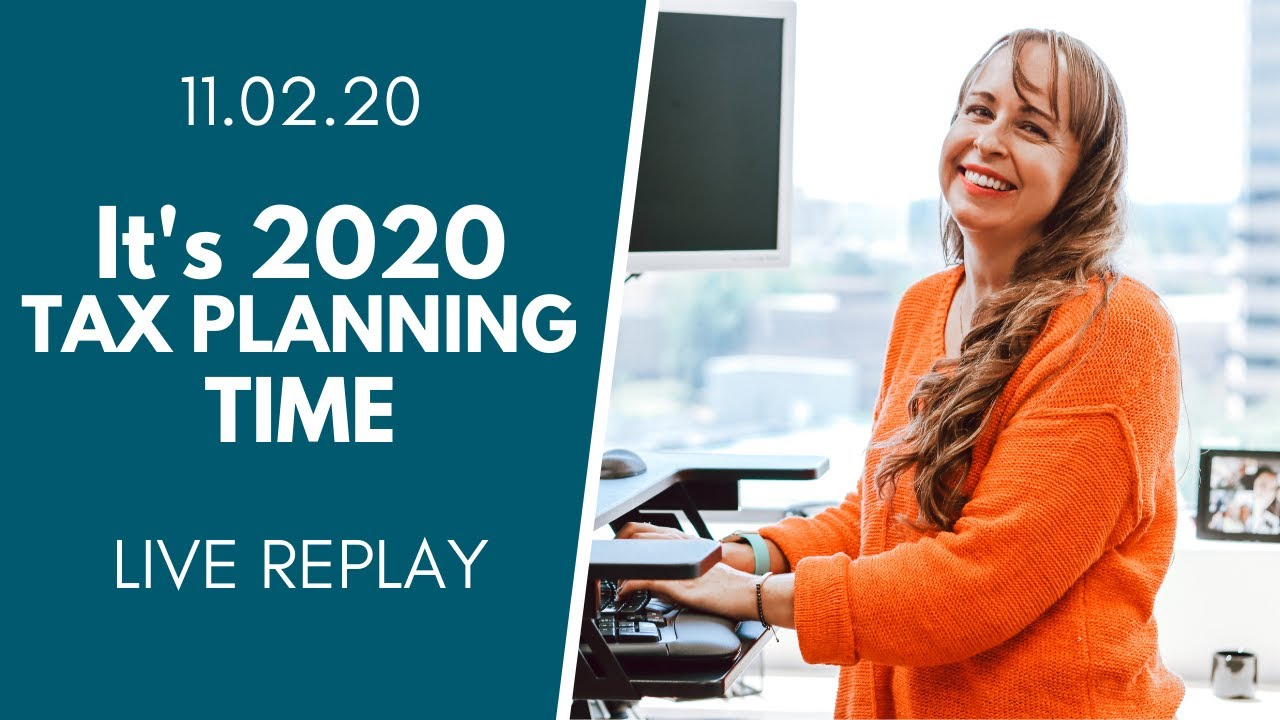 It's 2020 Tax Planning Time | 11.02.20