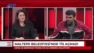 Maltepe Belediyesi İşçileri neden iş bıraktı? Dilek Dindar ile Emek Ve Hayatta konuşuluyor.