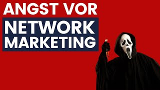 Angst vor Network Marketing! - FRANK Erklärt