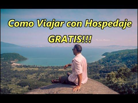 Como Viajar con Hospedaje 100% GRATIS!