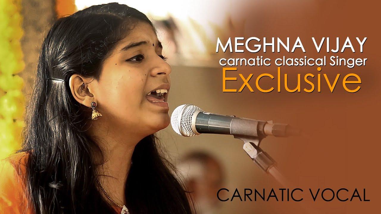 CARNATIC VOCAL | Meghna vijay |carnatic classical Singer | Music vocal | S  WEB TV