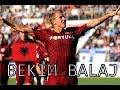 Bekim Balaj • Goals Compilation • Albania • KF Tirana / Jagiellonia