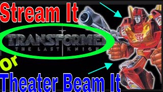 Download Video Stream it or Theater Beam it| Transformers the Last Knight Movie Review | Should you theater view it MP3 3GP MP4