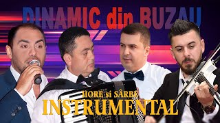 DINAMIC din BUZAU . Hore si Sarbe   2020 (oficial audio)