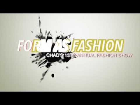 CHAD'S 13th ANNUAL FASHION SHOW PART 1