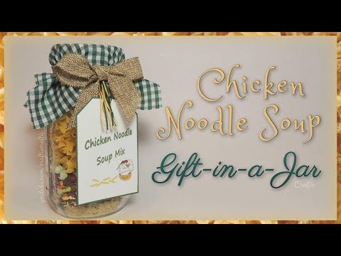 Chicken Noodle Soup Gift-in-a-Jar