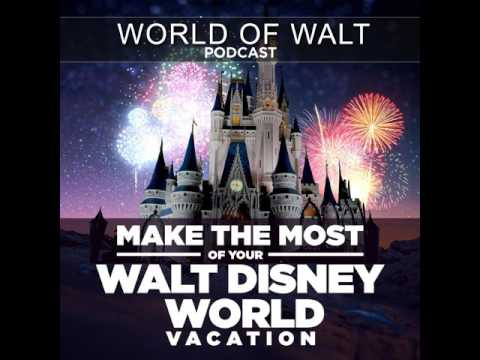 WOW116 - Top Six Things I'd Do At Disney World if Money Were No Object - World of Walt Podcast...