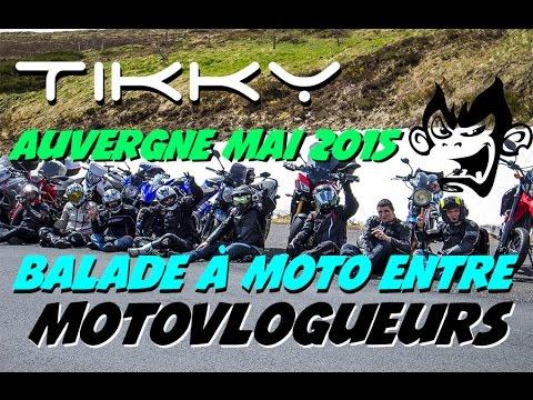 Balade Moto entre Motovlogueurs Auvergne Mai 2015