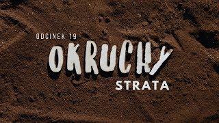 Okruchy [#19] Strata