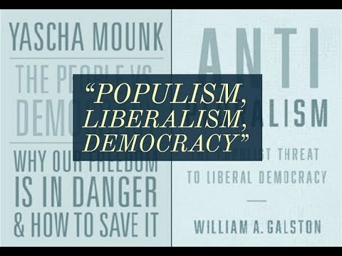 POPULISM, LIBERALISM, DEMOCRACY: A BOOK LAUNCH CELEBRATION