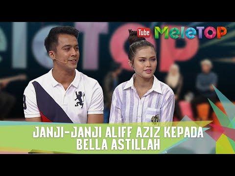 MeleTOP - Sweetnya Janji-janji Manis Aliff Aziz dan Bella Astillah Setelah Hubungan Mereka Diduga!