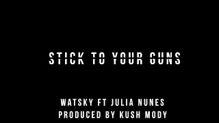 Repeat youtube video Stick to Your Guns- Watsky ft. Julia Nunes