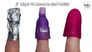 3 Ways To Remove Gel Polish | NEW Kiki London Products