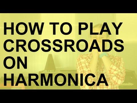How to play Crossroads on harmonica + free harp tab