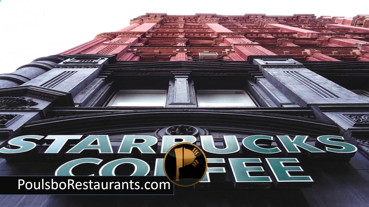 Starbucks Open Stores Food Facts Poulsbo Restaurants Youtube
