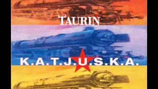 Taurin - K.A.T.J.U.S.K.A. (Short Dance Cut)