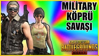 MİLİTARY KÖPRÜ SAVAŞI - PUBG Mobile