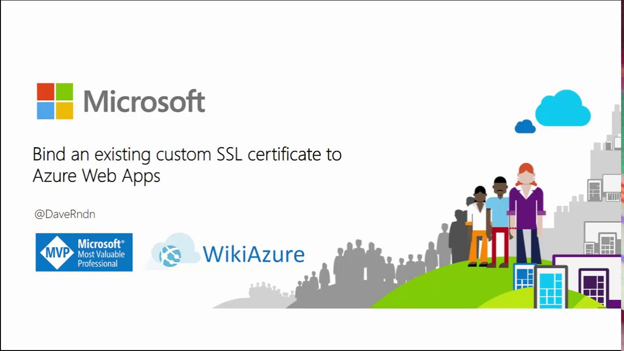 Bind An Existing Custom Ssl Certificate To Azure Web Apps Youtube