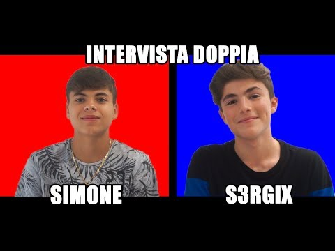 INTERVISTA DOPPIA  SIMONE & S3RGIX