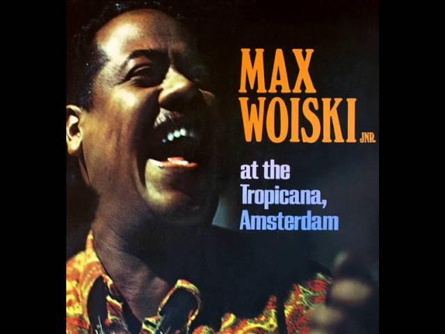 Max Woiski Jr. - Komopo Na Mie (afkomstig van het album 'At The Tropicana, Amsterdam uit 1972)