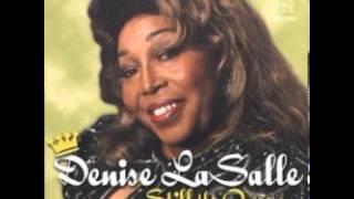 Denise LaSalle - She