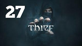Прохождение THIEF — Часть 27: Утренний свет [ФИНАЛ]
