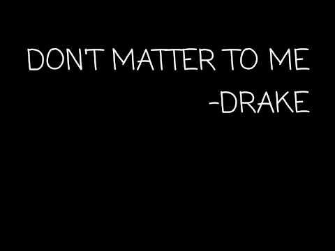 Don't Matter To Me  Lyrics( Drake Feat. Michael Jackson Cover )